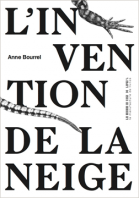 L'Invention de la neige